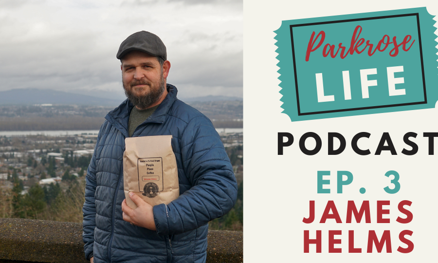 James Helms Parkrose Life